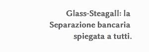 glass steagall il libro